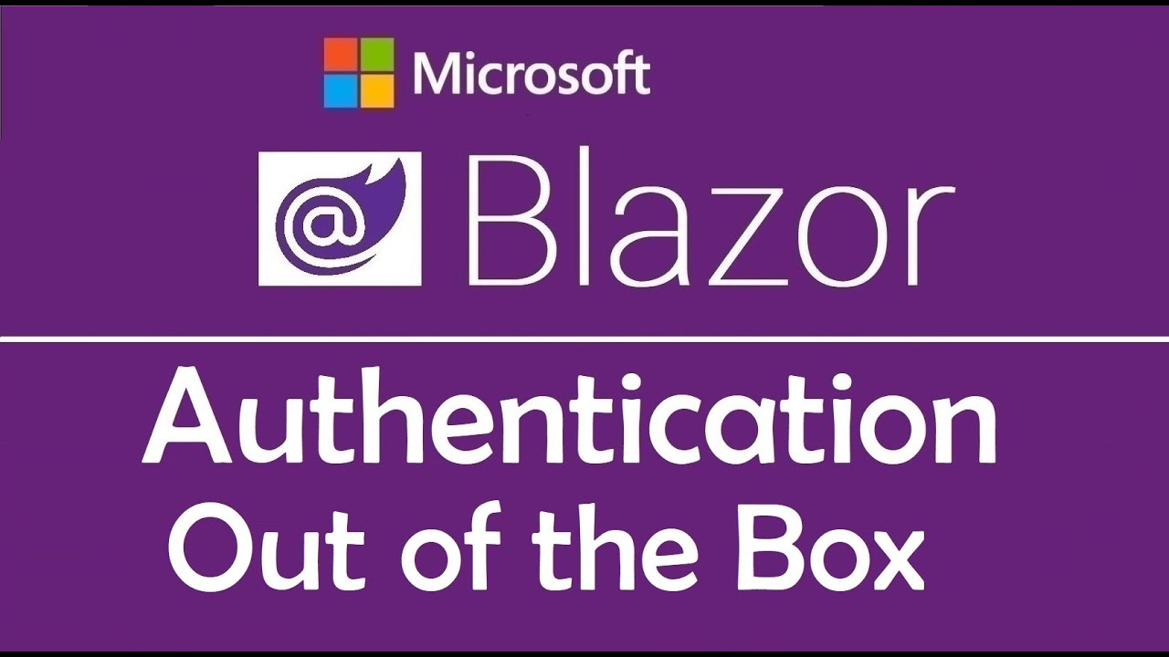 Blazor Tutorial: Authentication | Out of the box - EP11