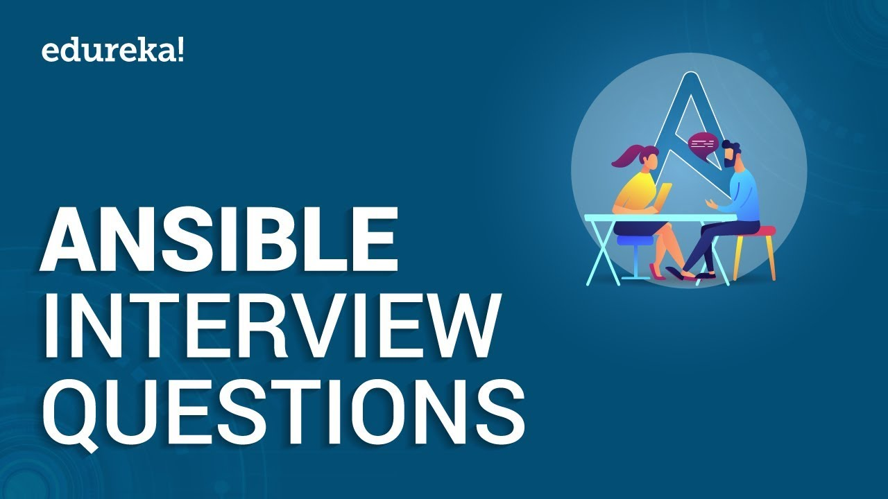 Top 50 Ansible Interview Questions and Answers 2020