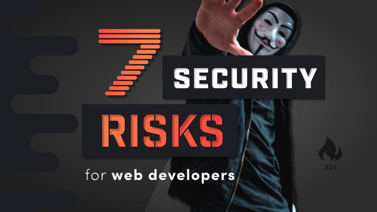 7 Security Risks and Hacking Stories for Web Developers