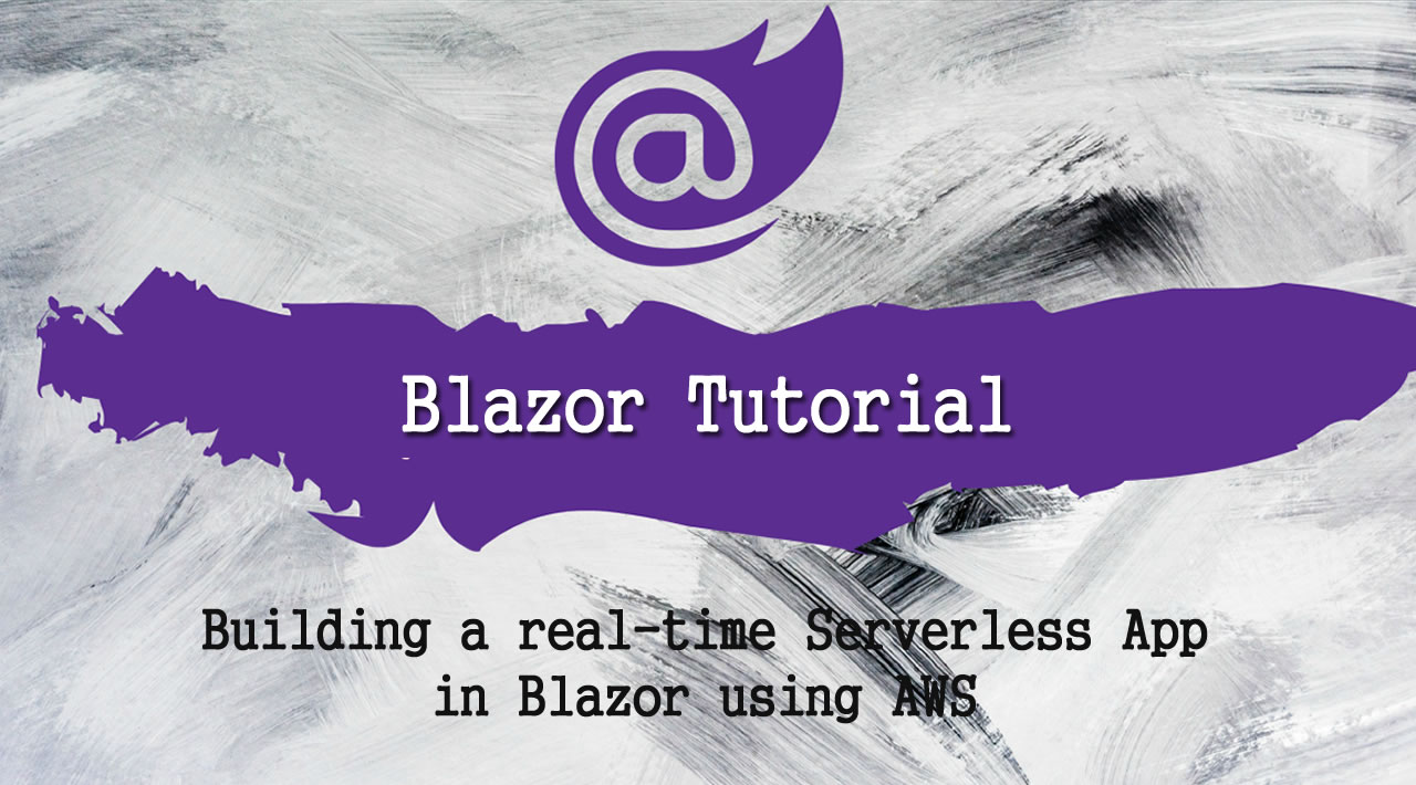 Building a real-time Serverless App in Blazor using AWS