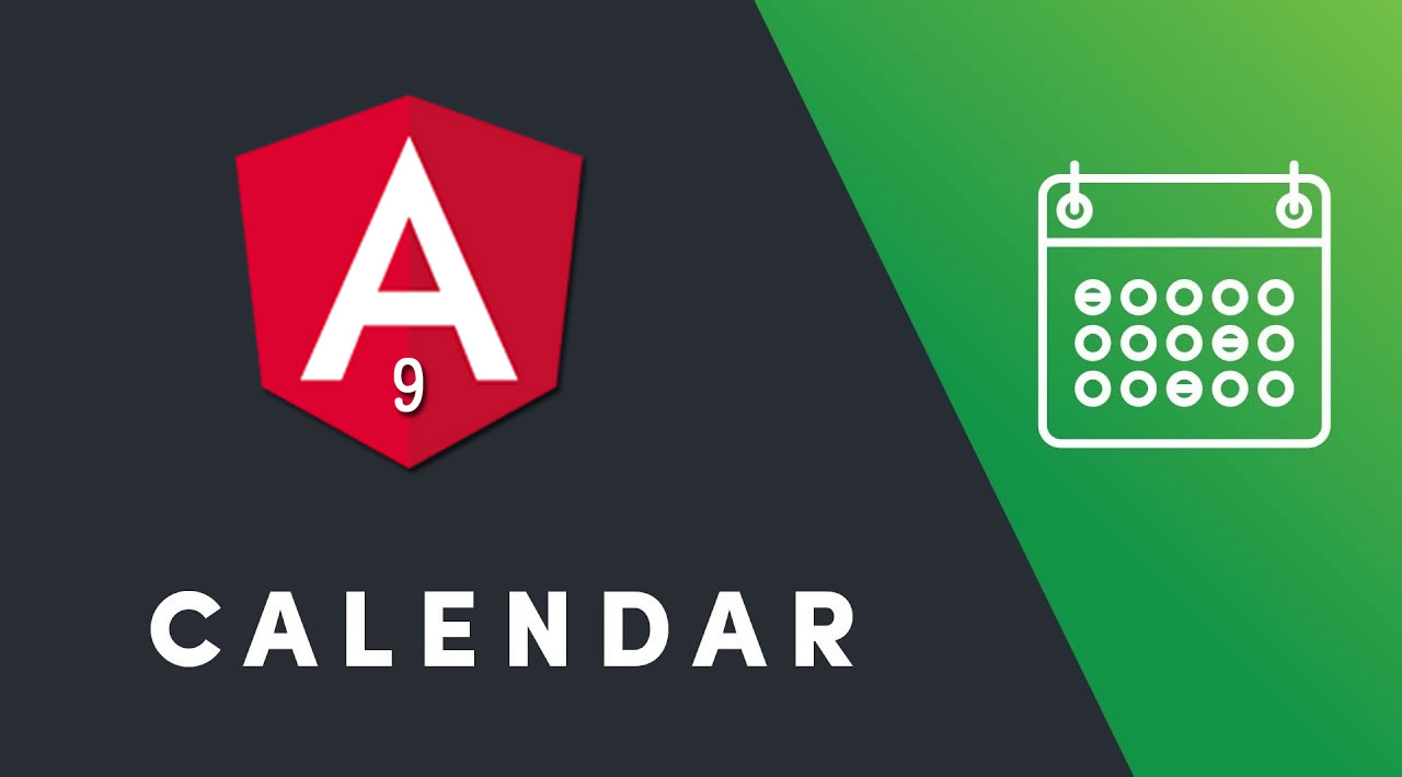 How to use Calendar in Angular 9