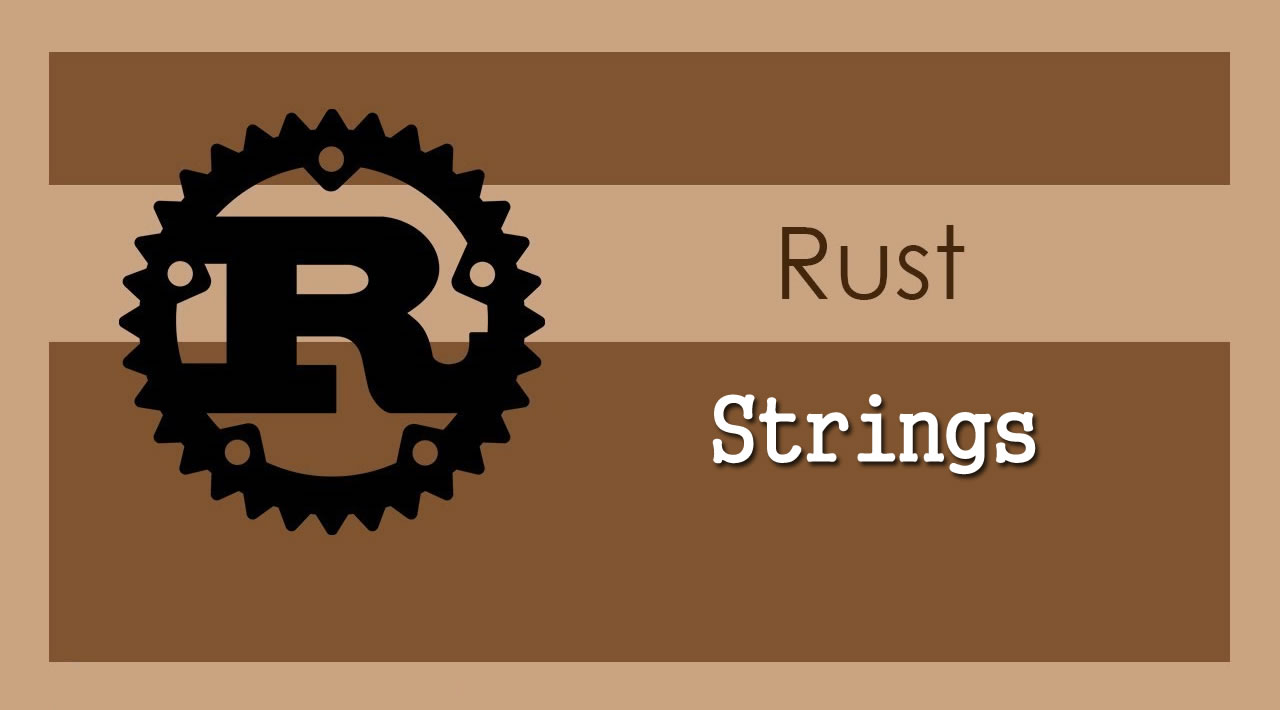 The Rust Programming Language - Understanding Strings in Rust