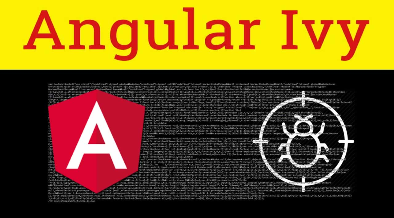 How to Debug Angular Ivy Apps