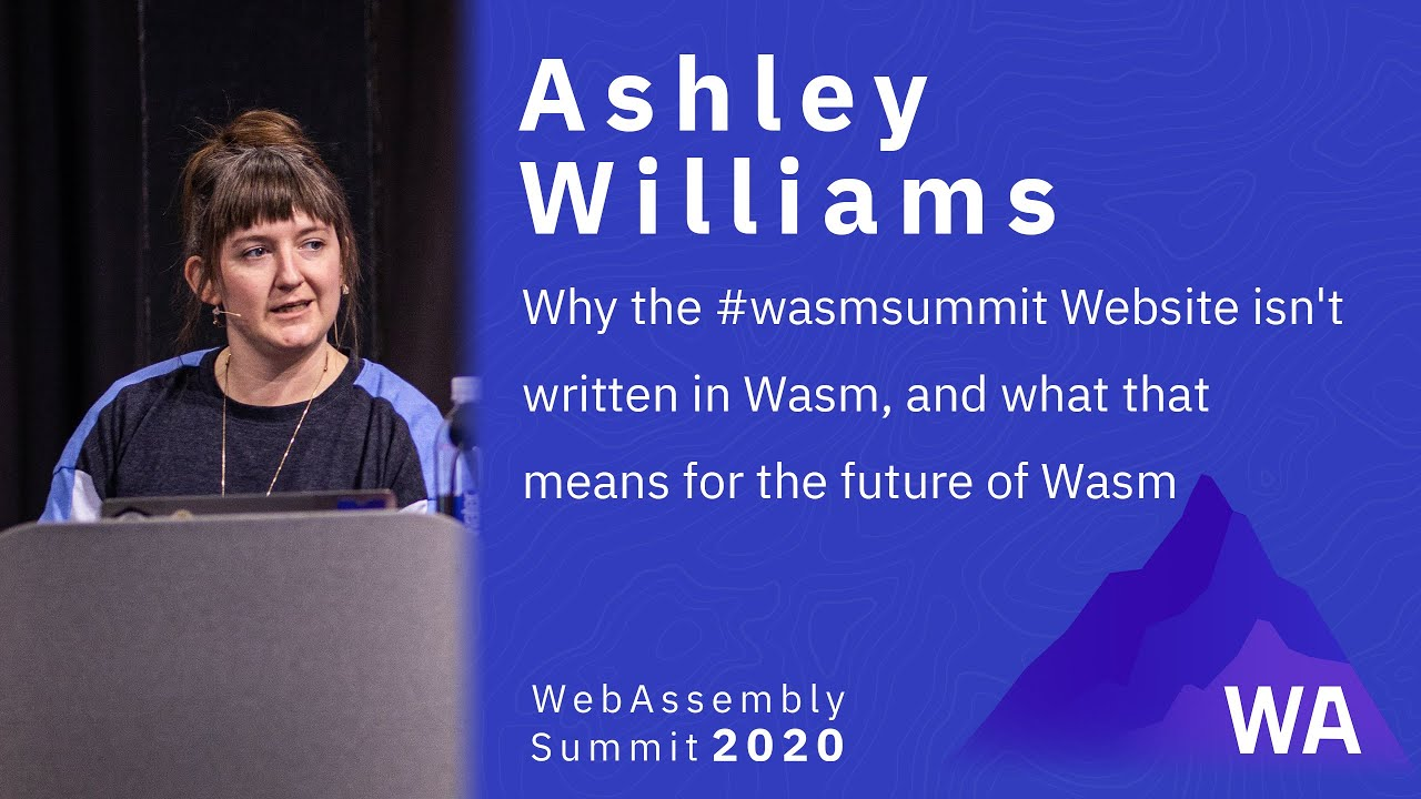 Why the #wasmsummit Website isn't written in Wasm