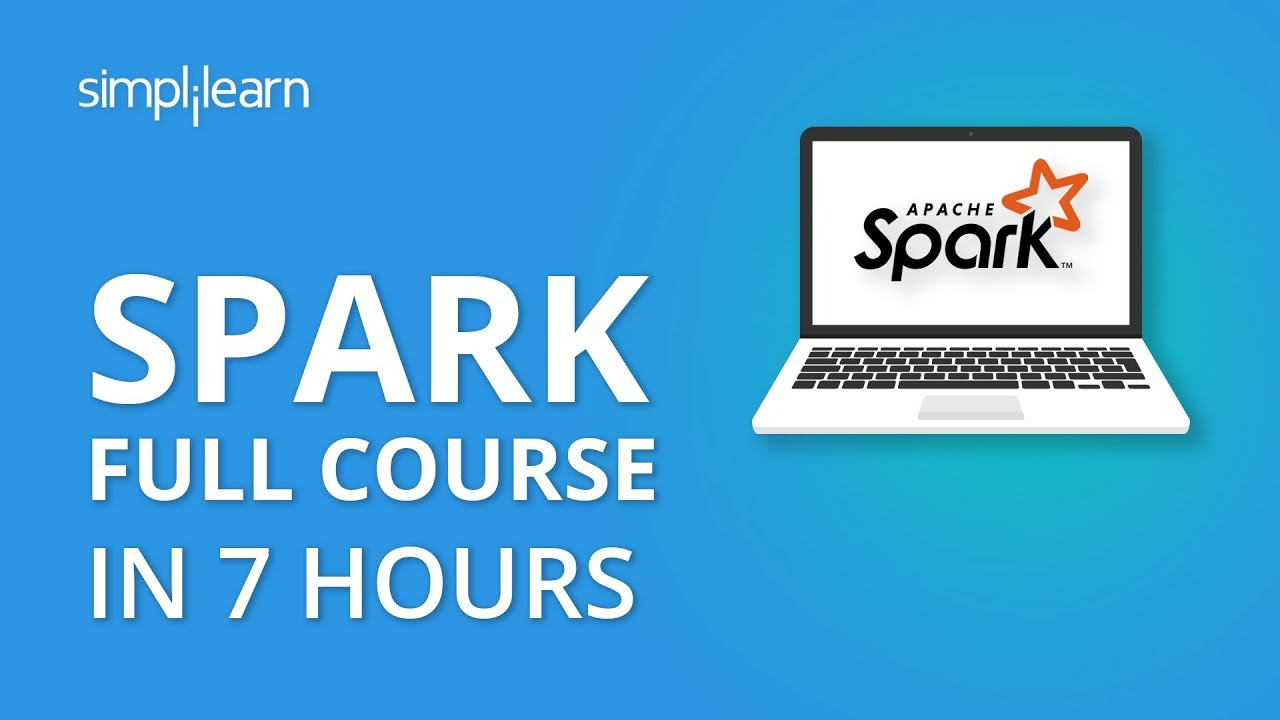 Apache Spark Tutorial For Beginners - Apache Spark Full Course