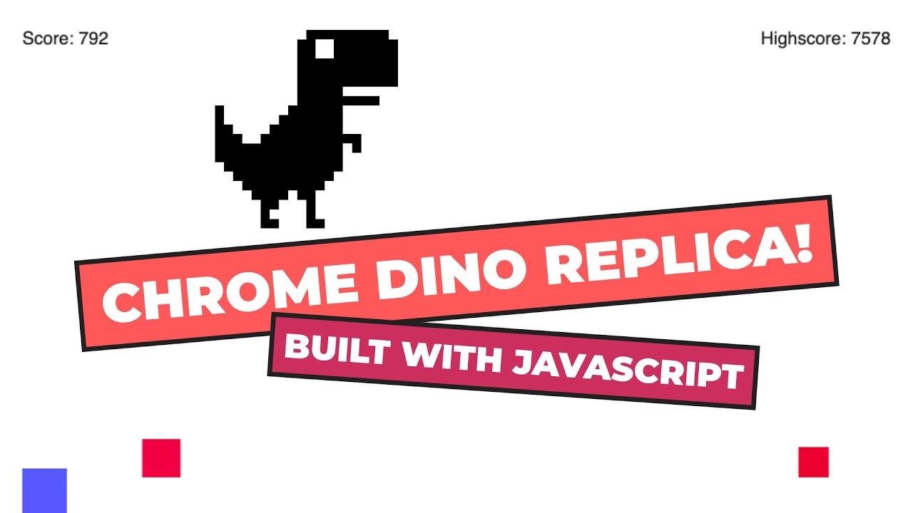 HTML5 Canvas Tutorial - Chrome Dino Replica Game in JavaScript