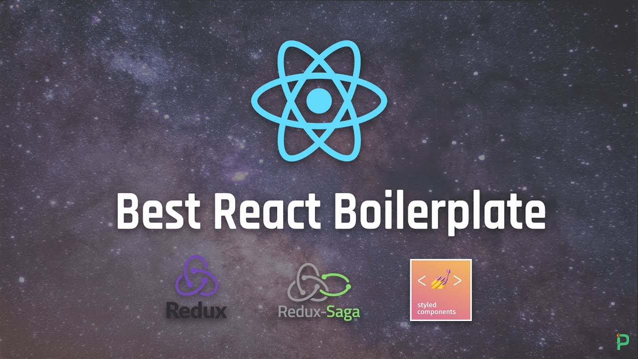 React Boilerplates with Redux, Redux Saga and Best Practices