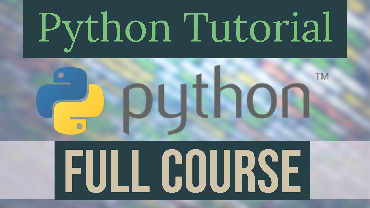 Python Tutorial for Beginners - Full Python Programming Course