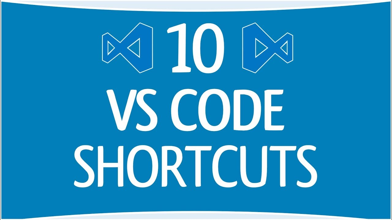 10 VS Code Shortcuts Every Developer Should Memorize