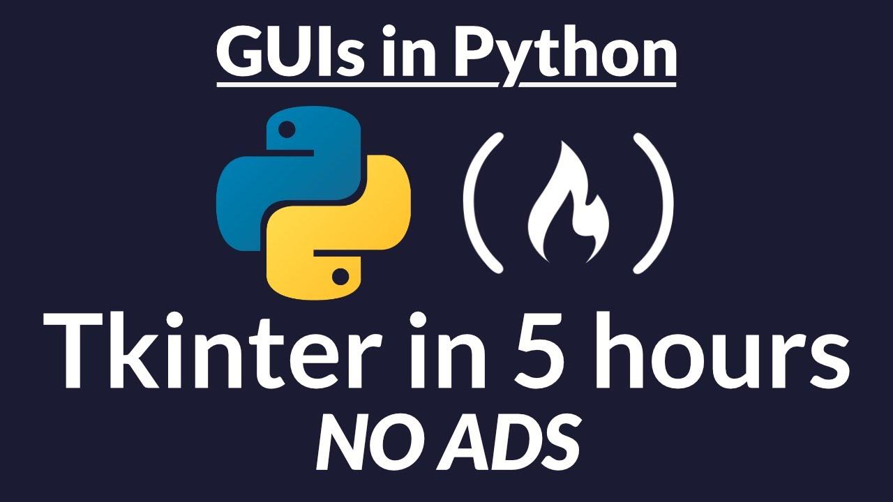 Python GUI - Tkinter Tutorial - Create Graphic User Interfaces in Python