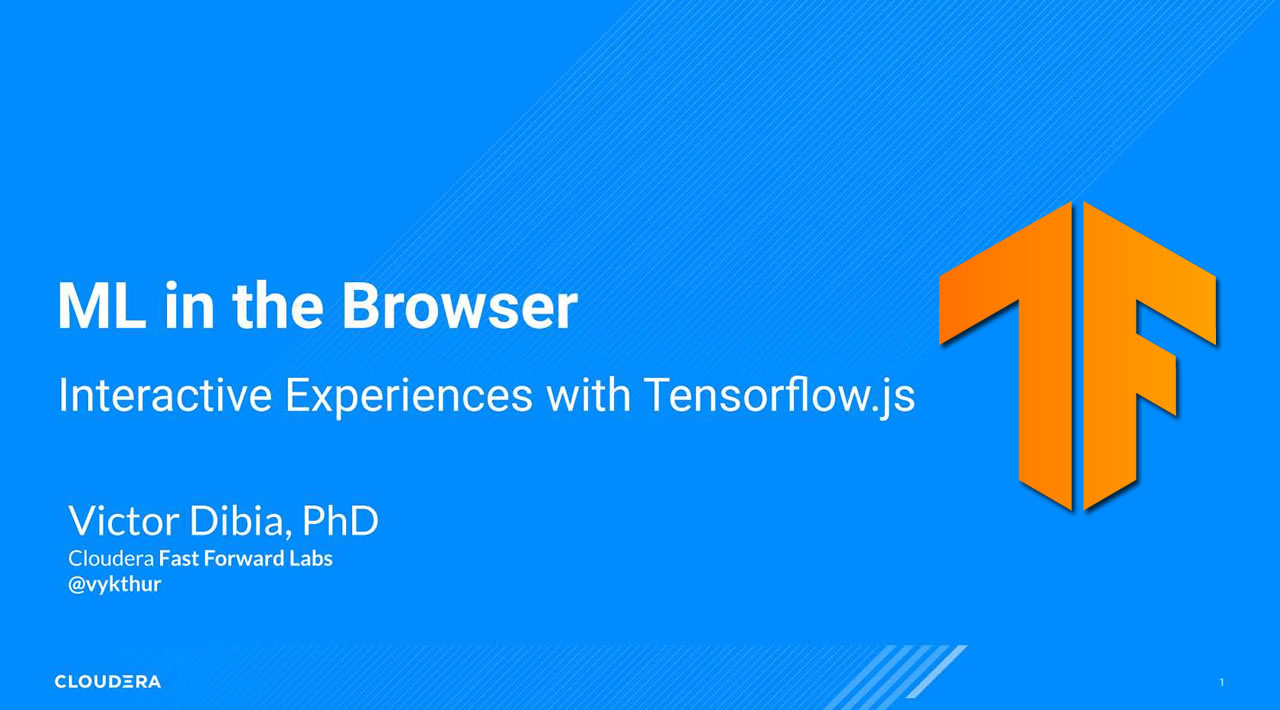 ML in the Browser: Interactive Experiences with Tensorflow.js