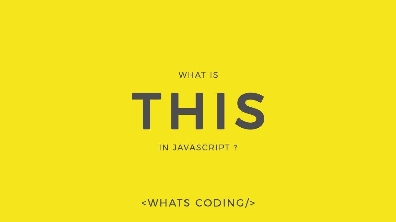 "What is ""this"" in Javascript? | Explaining this keyword in Javascript!"