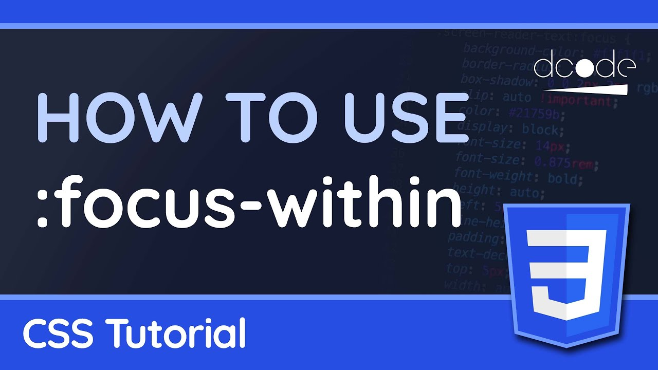 """Using the """":focus-within"""" CSS pseudo-class — CSS Tutorial"""
