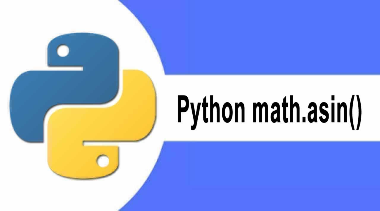 Introduction Python math.asin  Method with Examples