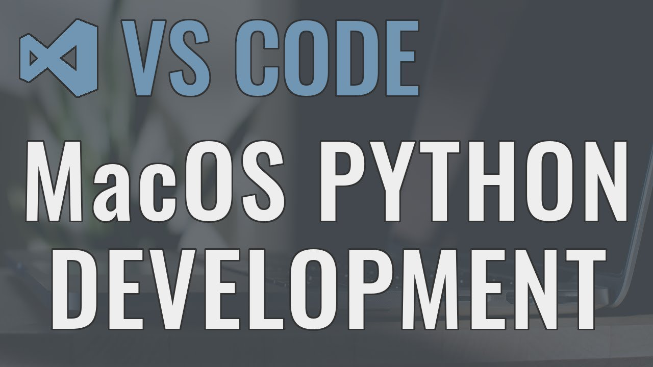 Setting up a Python Development Environment in VSCode on Mac
