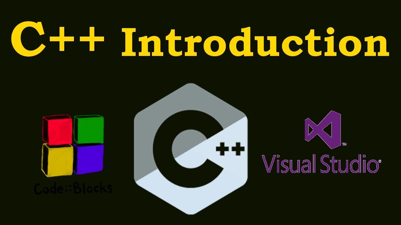 C++ Introduction With Visual Studio & Code Block