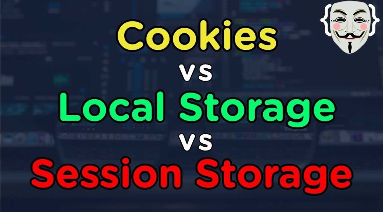 What's the Difference Between Local, Session Storage and Cookies?