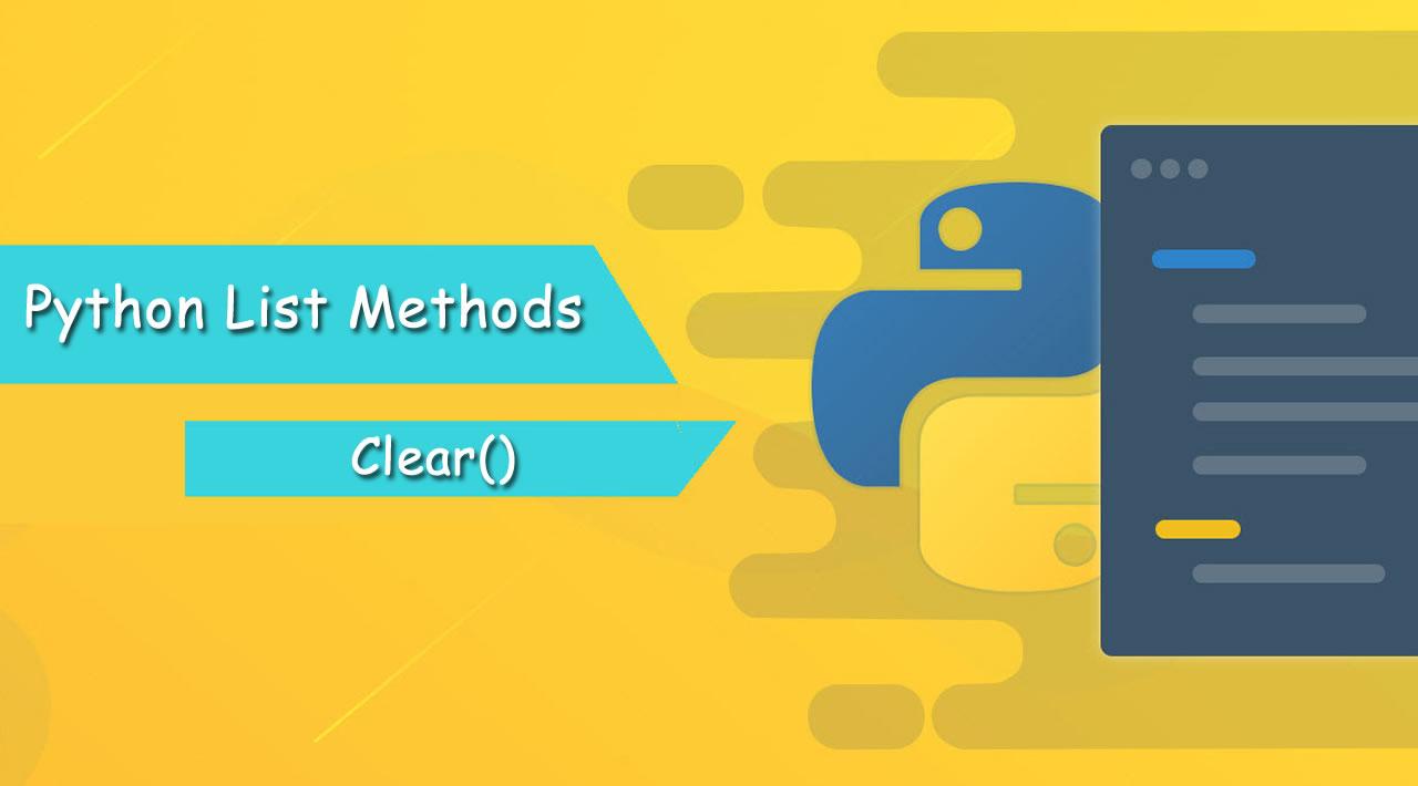 Python List Methods Tutorial: Python List Clear()
