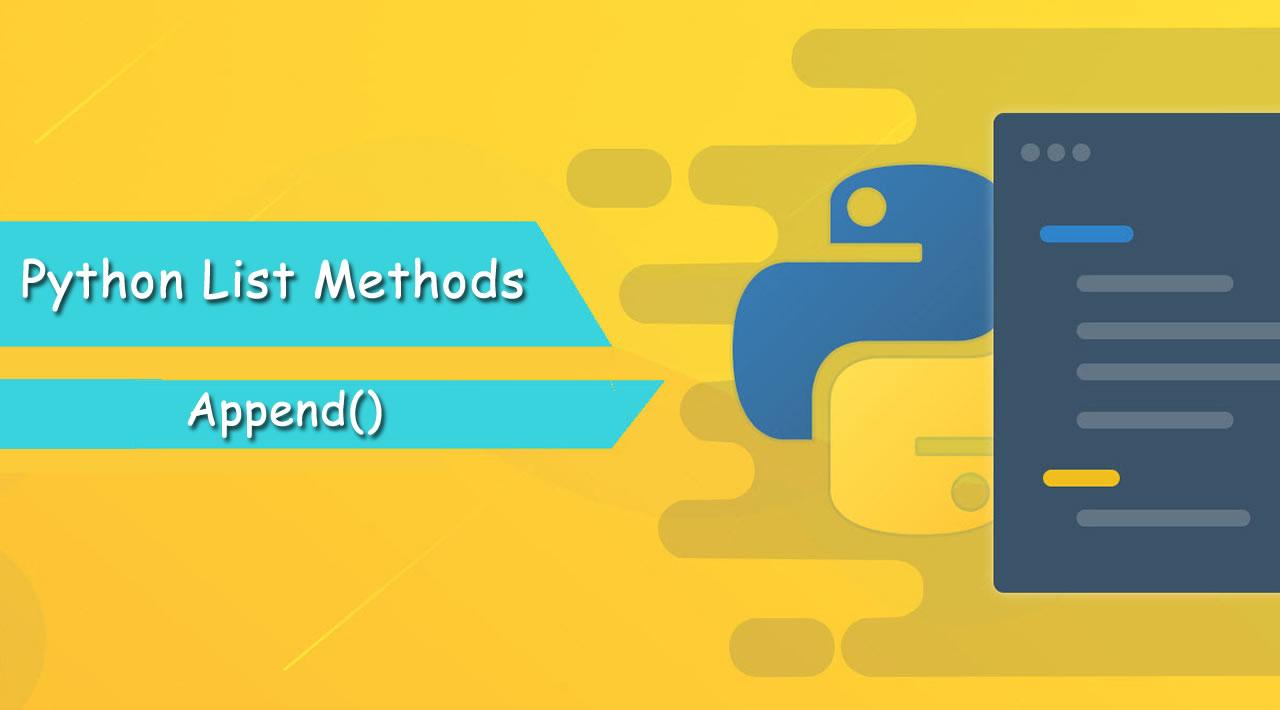 Python List Methods Tutorial: Python List append()