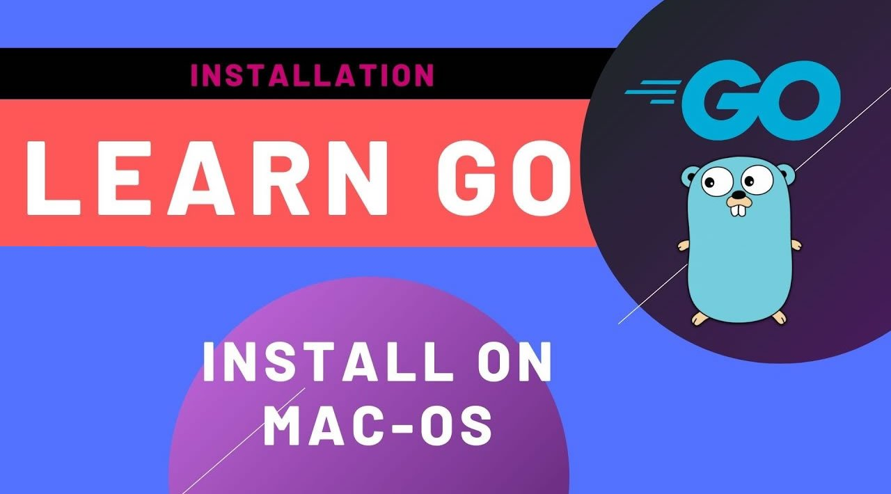 How to Install Golang on MacOS?