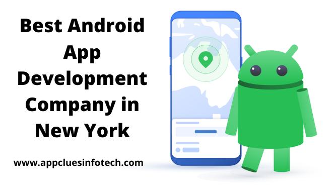 Best Android App Development Company New York