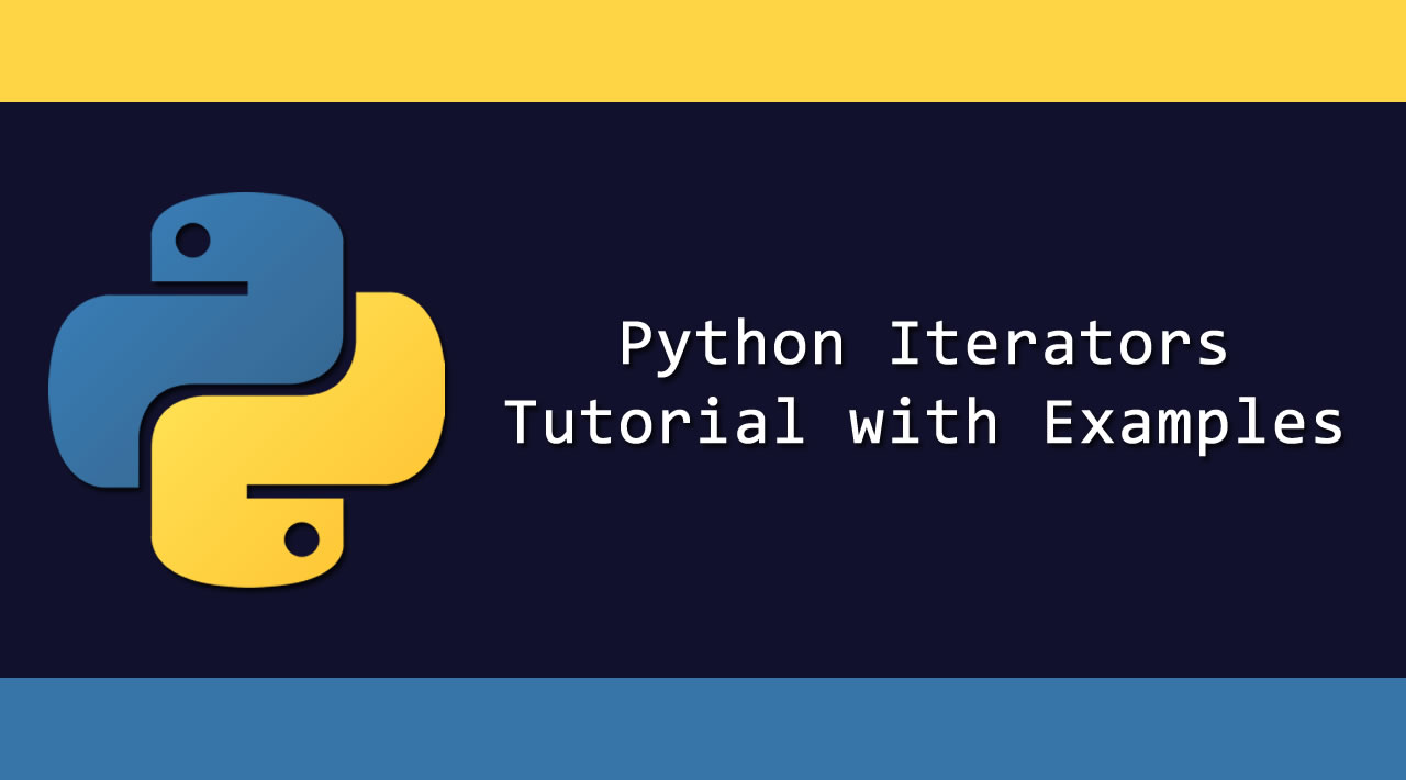 Python Iterators Tutorial with Examples