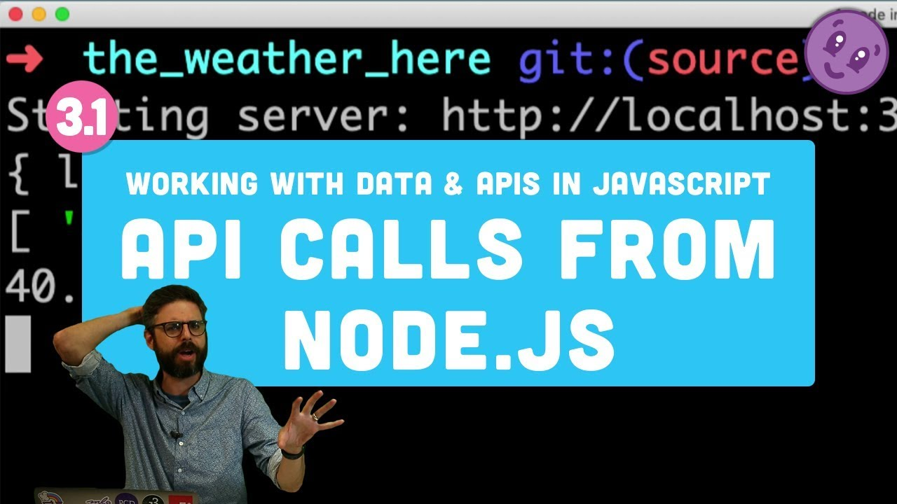 Working with Data and APIs in JavaScript - API calls from Node.js