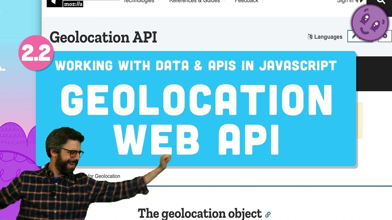 Working with Data and APIs in JavaScript - Geolocation Web API