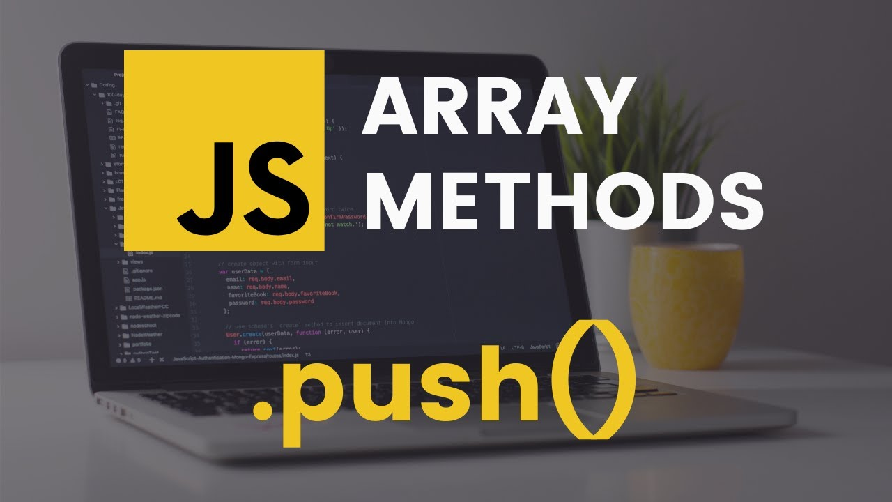 JavaScript Append to Array: A JavaScript Guide to the Push Method