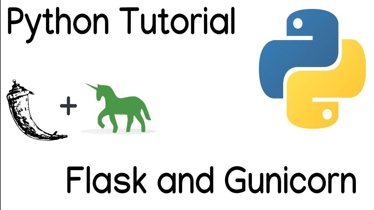 Beginners Guide to Running Flask with Gunicorn