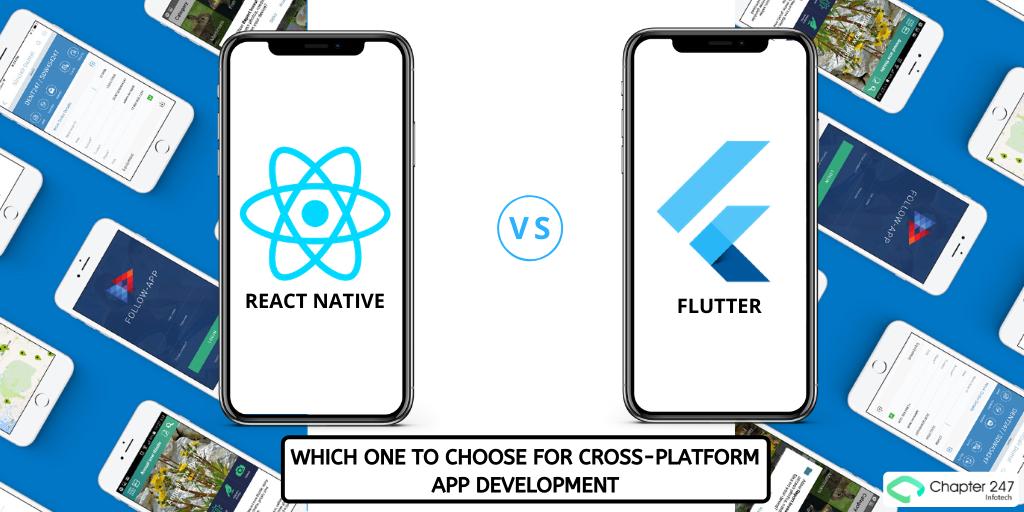 React Native vs Flutter - Which one to choose for Cross-Platform App Development