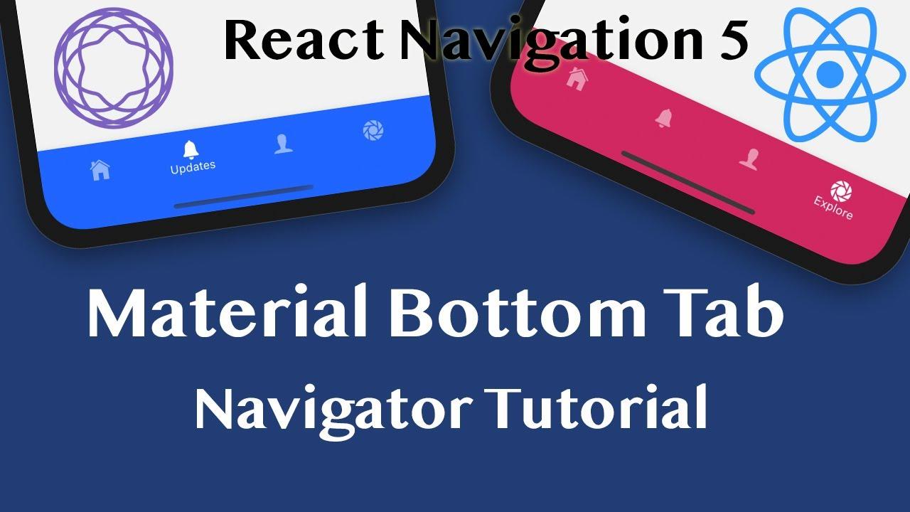 Material Bottom Tab Navigator in React Navigation v5