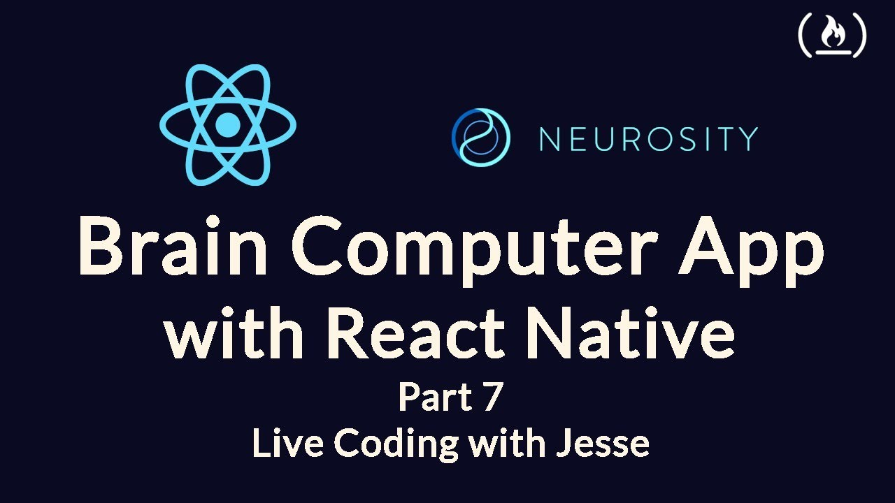 Build a Brain Computer App with React Native (Part 7)