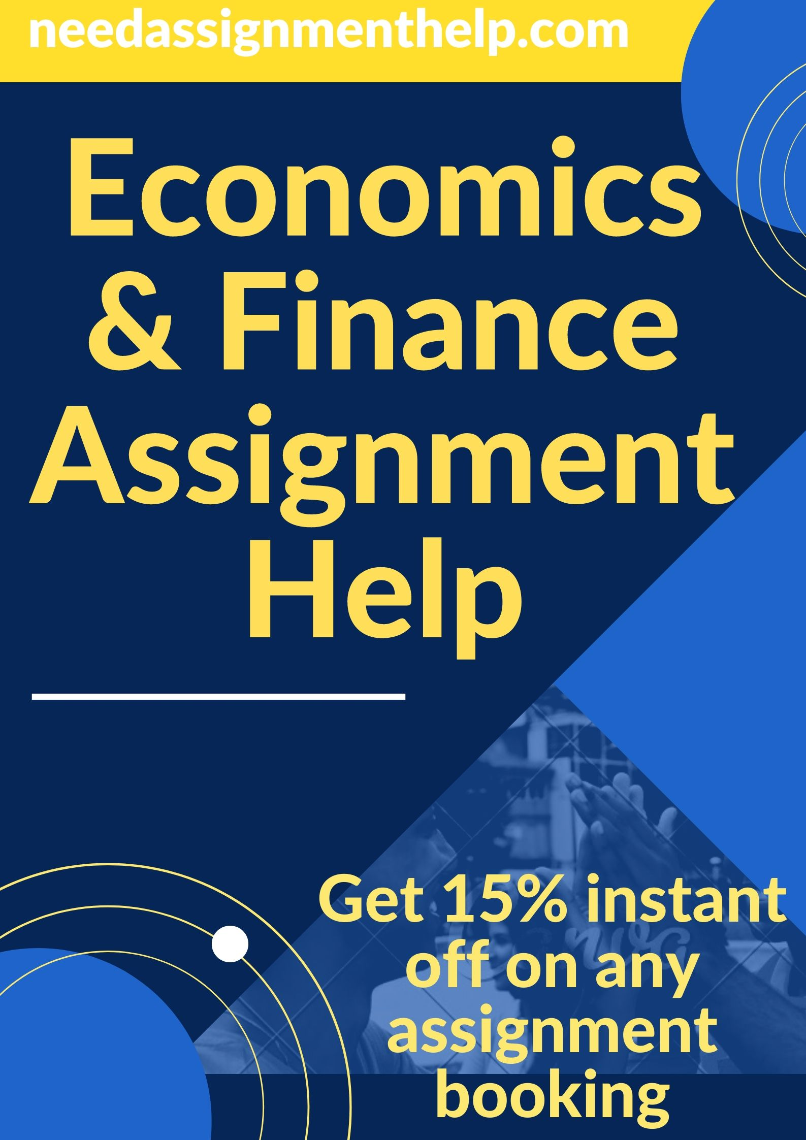 How to Write the Best Economics and Finance Assignment? Writing Tips from Experts.