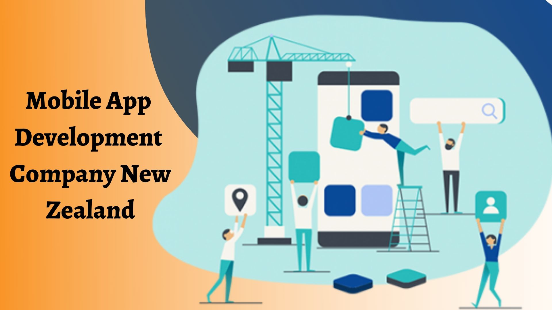 Mobile App Development Company in New Zealand