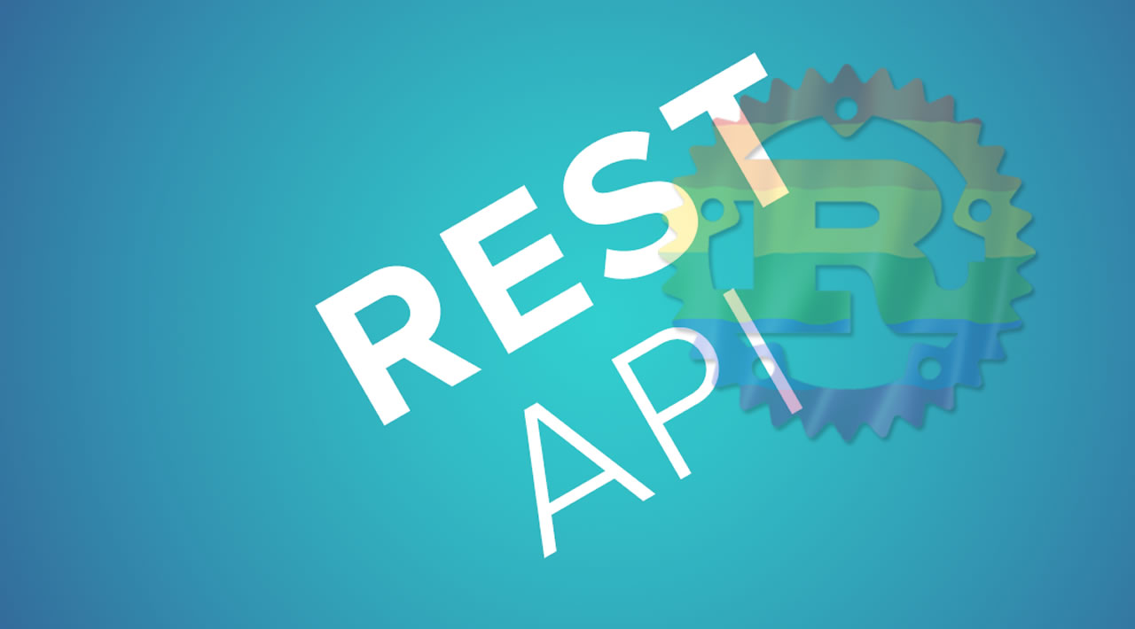 How to create a simple REST API in Rust
