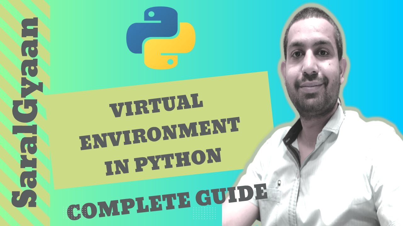 Virtualenv or Venv ? Virtual Environments in Python [Complete Guide]