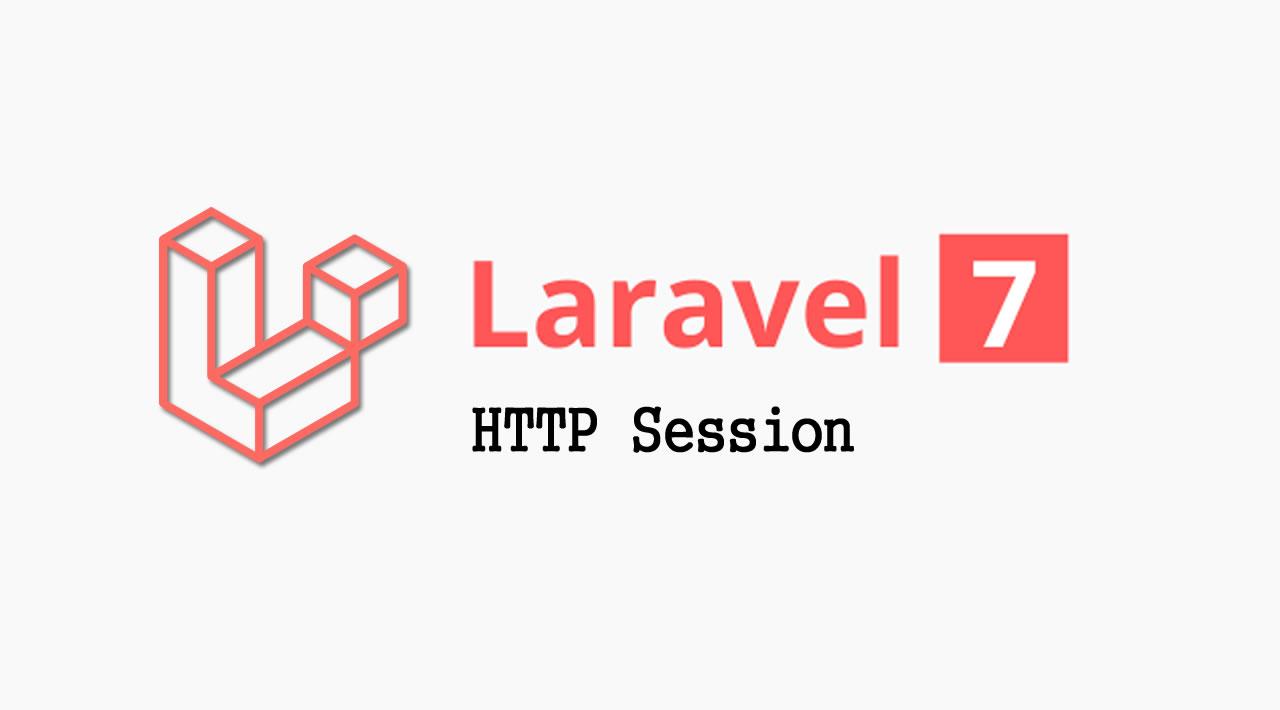 The Basics of Laravel 7 - HTTP Session