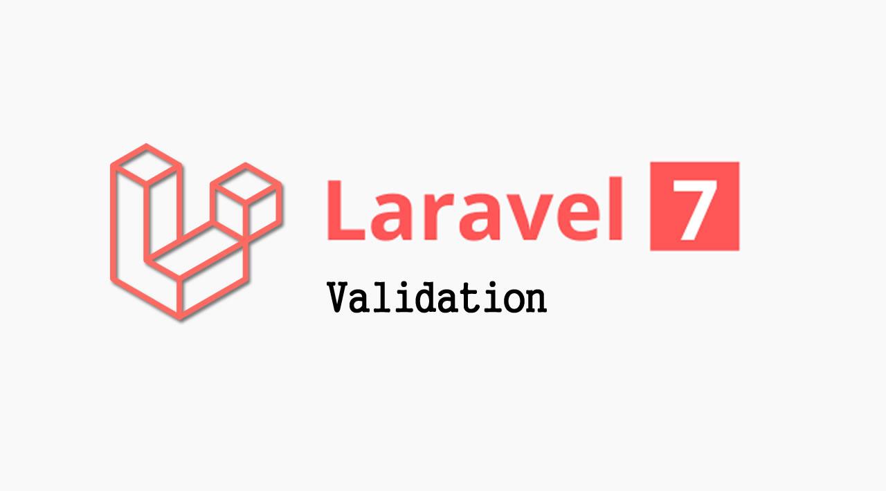 The Basics of Laravel 7 - Validation