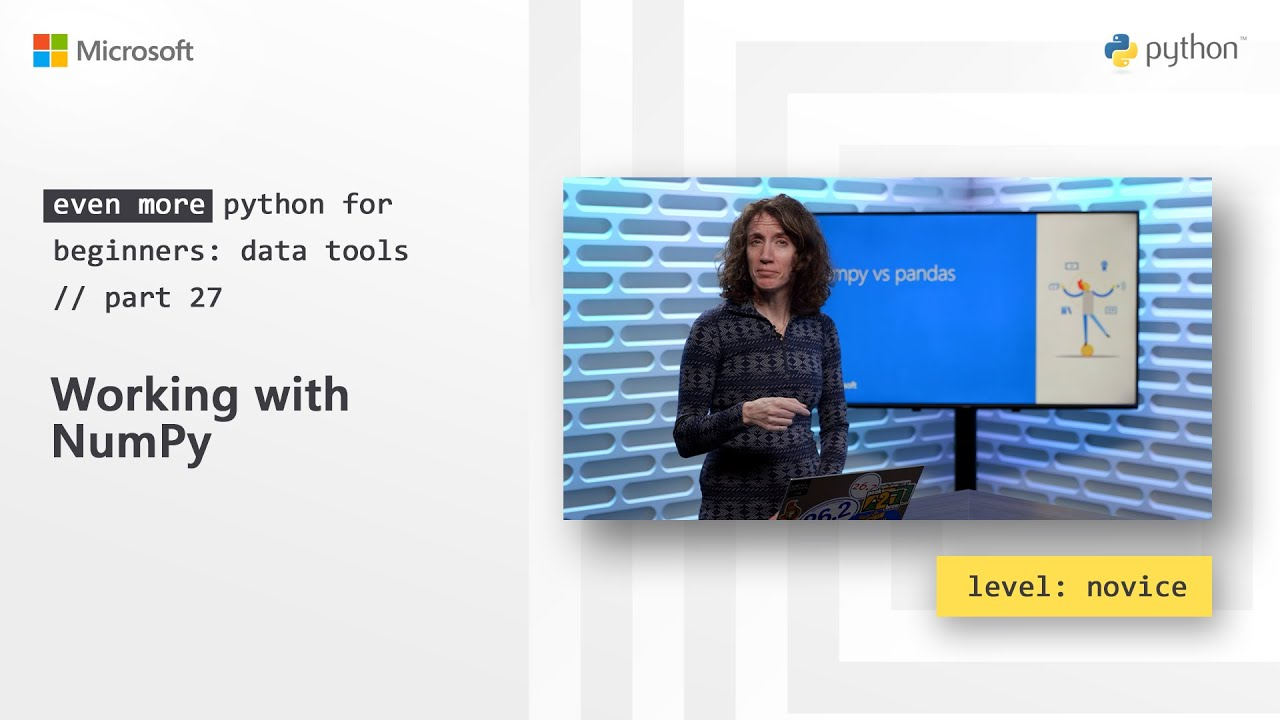 Working with NumPy | Even More Python for Beginners - Data Tools 27/31