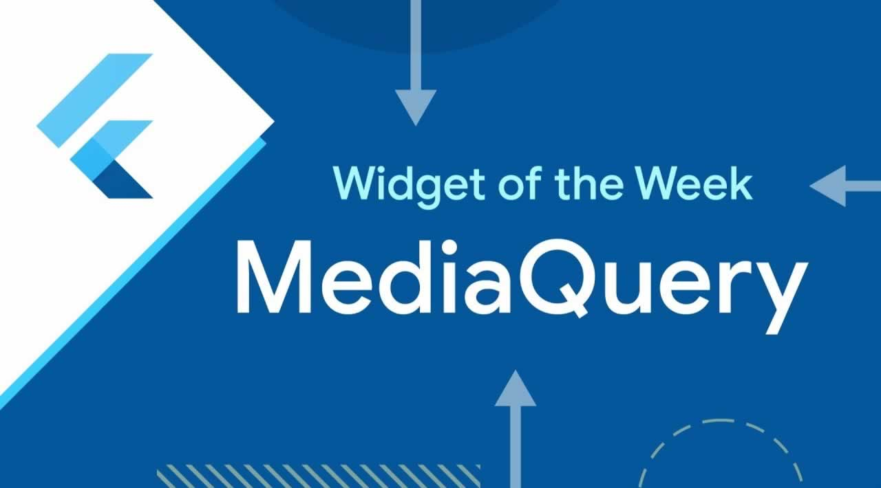 MediaQuery (Flutter Widget of the Week)