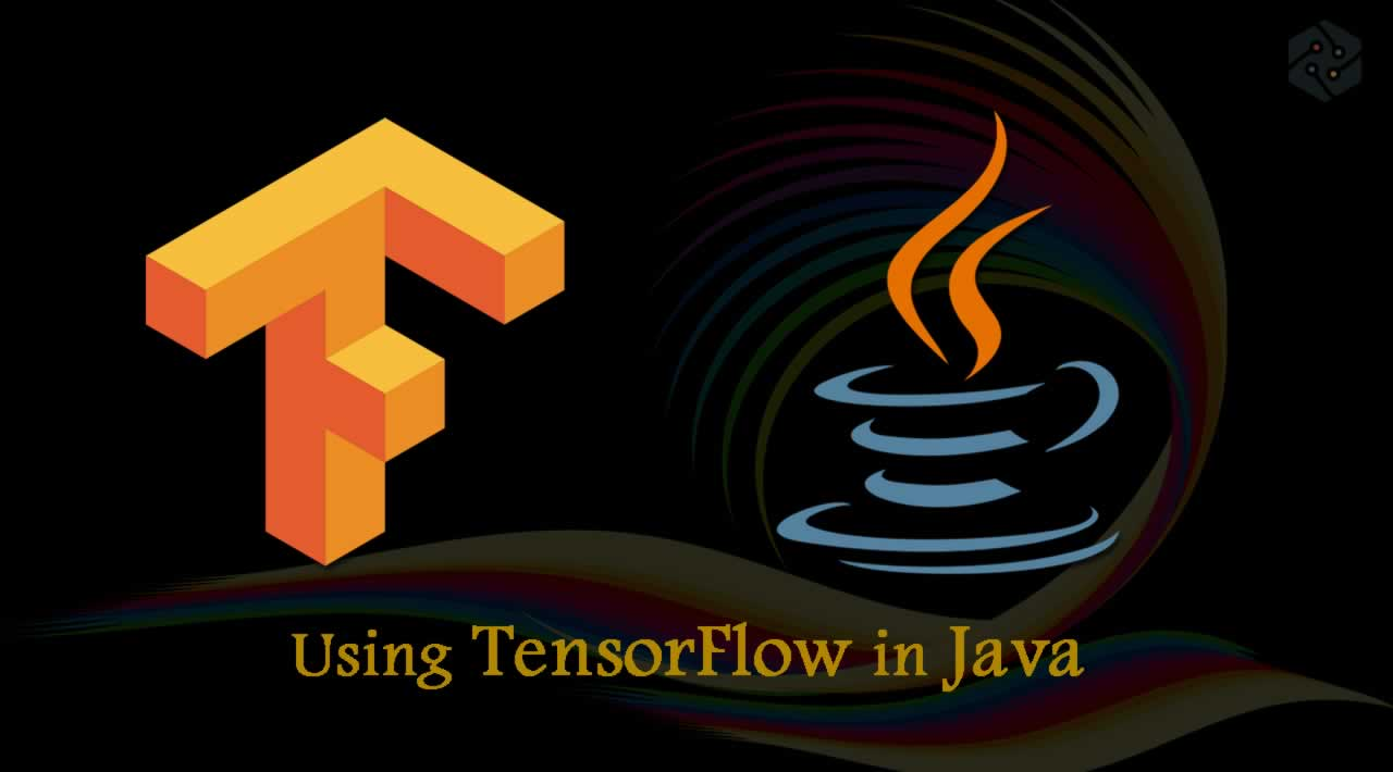 How to use TensorFlow in Java