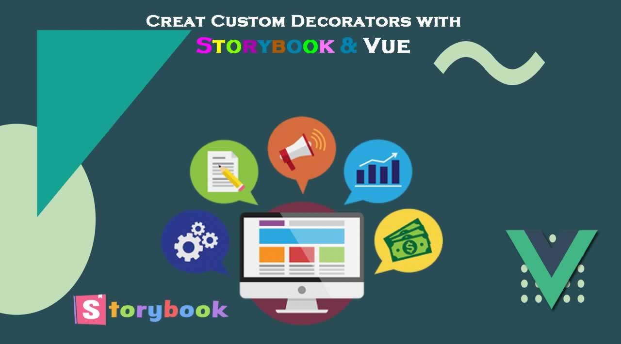 Creat Custom Decorators with Storybook & Vue