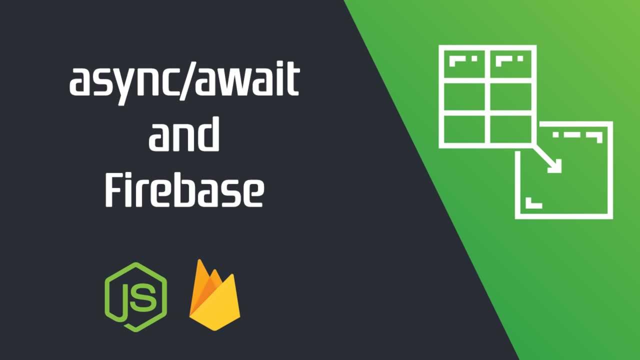 Write beautiful Node.js APIs using async/await and Firebase