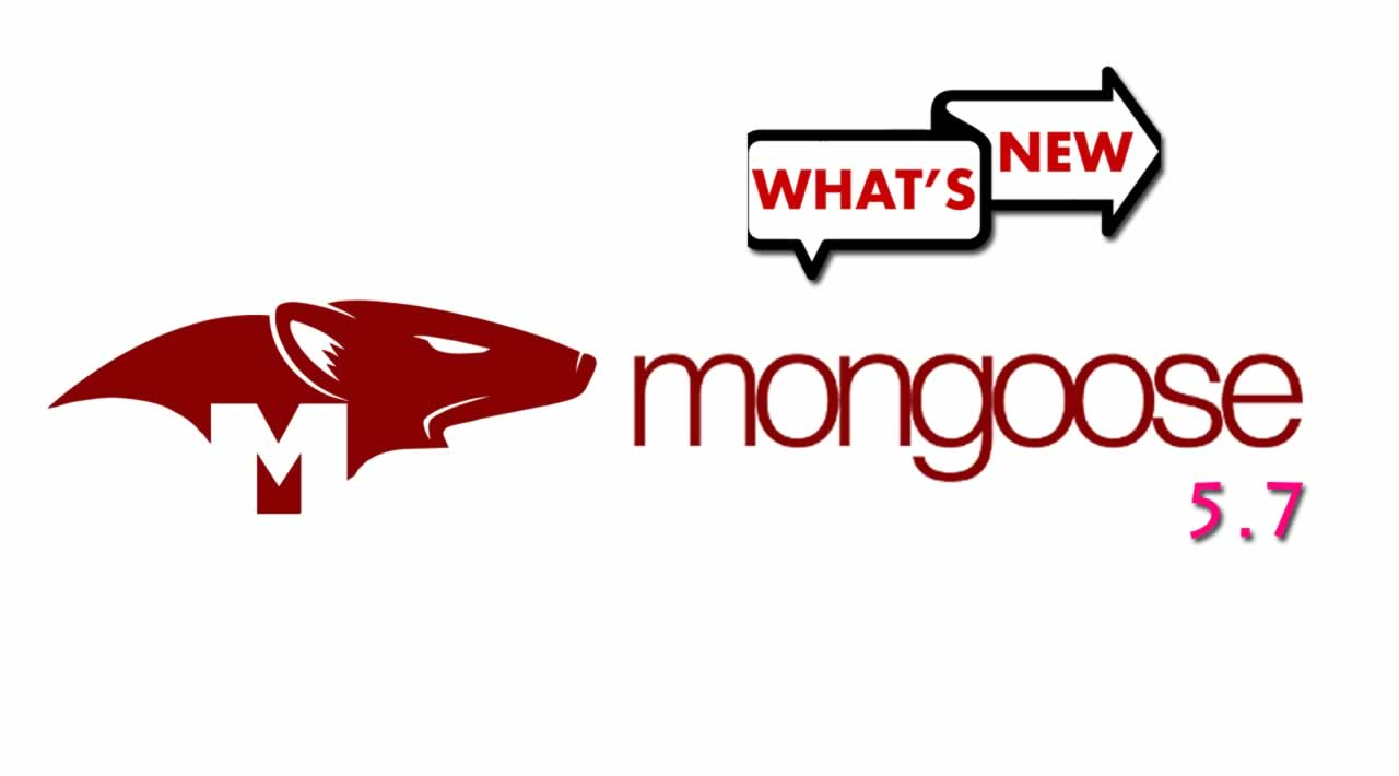 What's New in Mongoose 5.7?