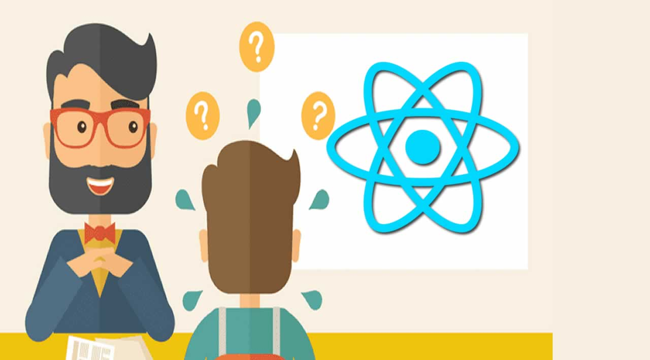 Top 50 React Interview Questions You Must Prepare In 2019