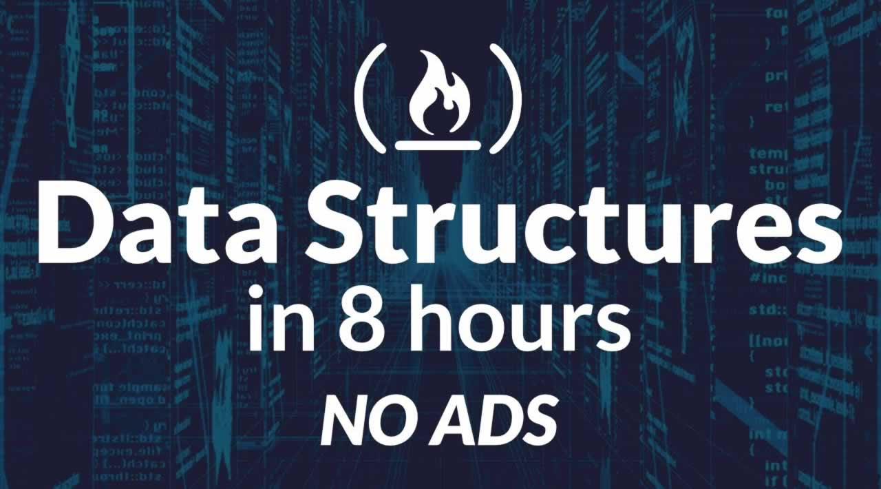Data Structures Easy to Advanced Course - Full Tutorial