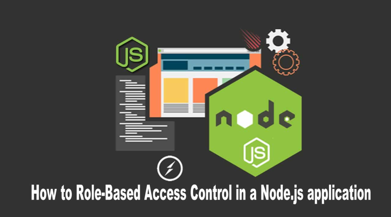 How to Role-Based Access Control in a Node.js application