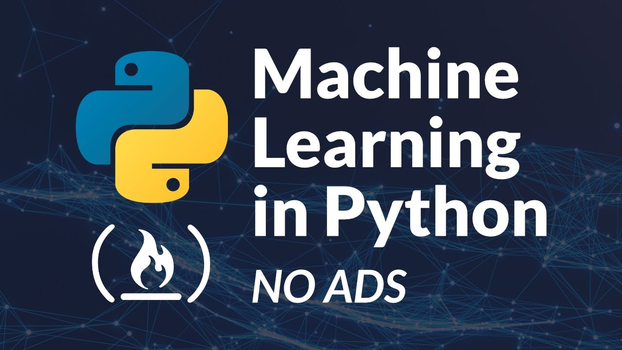 Machine Learning in Python - Full Course for Beginners