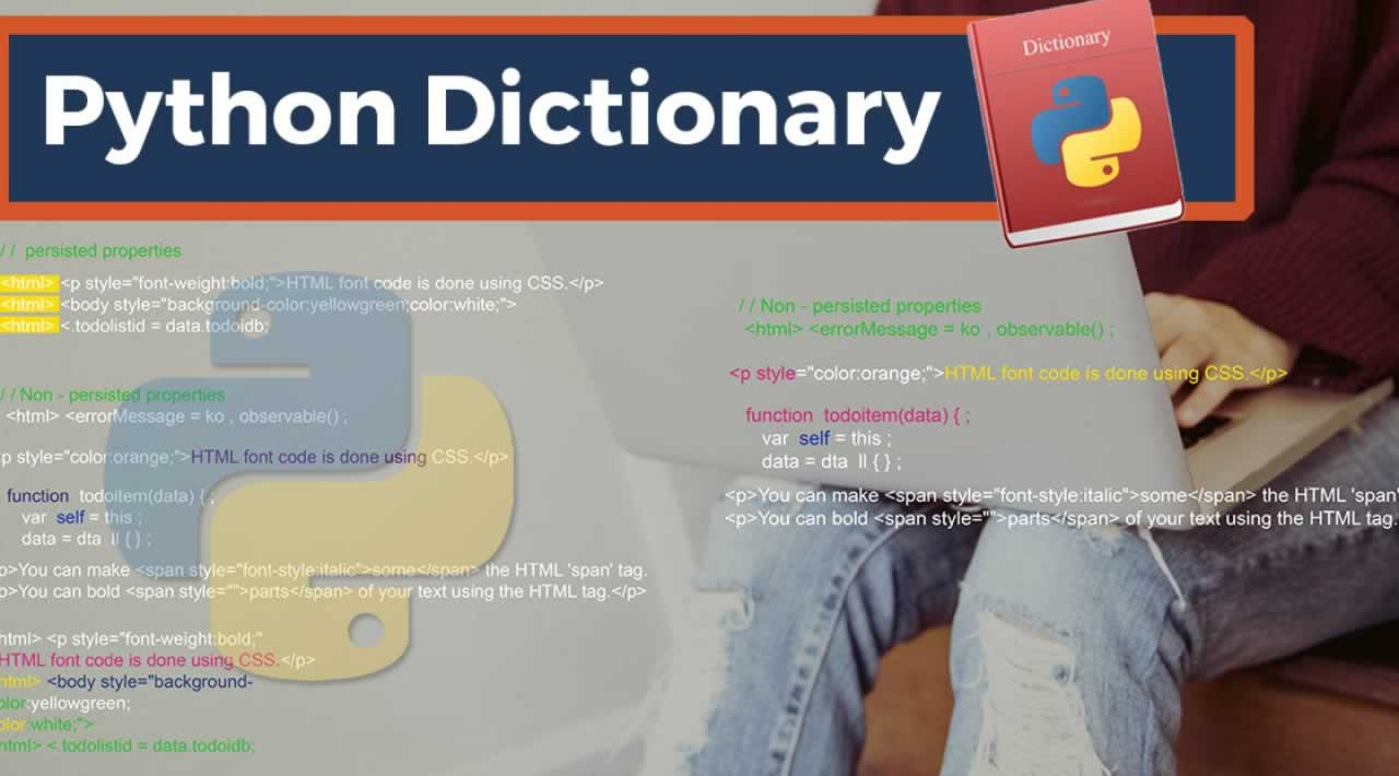 A guide to Python Dictionaries